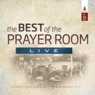 The Best of the Prayer Room Live: Volume 72-Music-IHOPKC CD Limited Edition/Best of the Prayer Room-Digital Download-Forerunner Bookstore Online Store