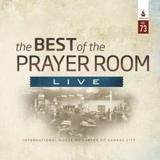 The Best of the Prayer Room Live: Volume 73 - Music - IHOPKC CD Limited Edition/Best of the Prayer Room - Forerunner Bookstore Online Store