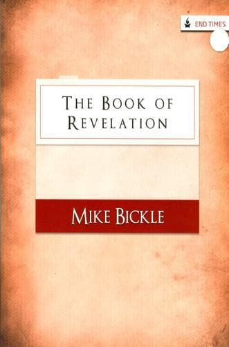 The Book of Revelation - Media - Bickle, Mike - Forerunner Bookstore Online Store