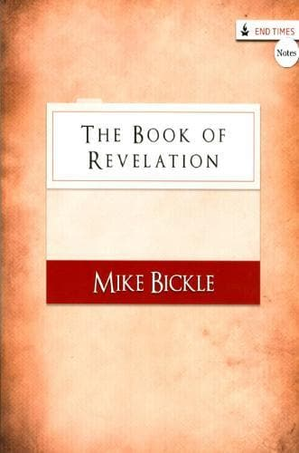 The Book of Revelation (Notes) - Books - Bickle, Mike - Forerunner Bookstore Online Store