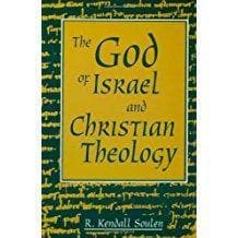 The God of Israel and Christian Theology - Books - Soulen, R. Kendall - Forerunner Bookstore Online Store
