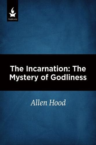 The Incarnation: The Mystery of Godliness-Media-Hood, Allen-MP3 Download-Forerunner Bookstore Online Store