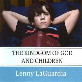 The Kingdom of God and Children-Media-LaGuardia, Lenny-MP3 Download-Forerunner Bookstore Online Store