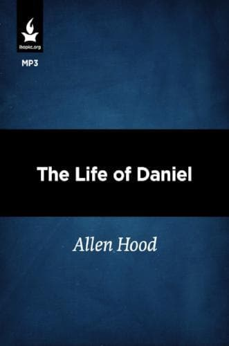 The Life of Daniel - Media - Hood, Allen - Forerunner Bookstore Online Store