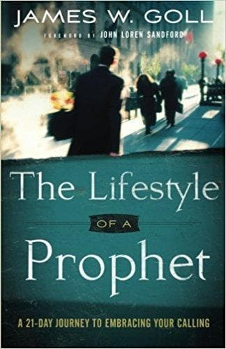 The Lifestyle of a Prophet - Books - Goll, James - Forerunner Bookstore Online Store