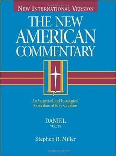 The New American Commentary: Daniel (Vol. 18) - Books - Miller, Stephen - Forerunner Bookstore Online Store