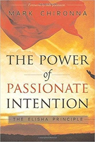 The Power of Passionate Intention: The Elisha Principle - Books - Chironna, Mark - Forerunner Bookstore Online Store