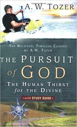 The Pursuit of God: The Human Thirst for the Divine - Books - Tozer, A.W. - Forerunner Bookstore Online Store