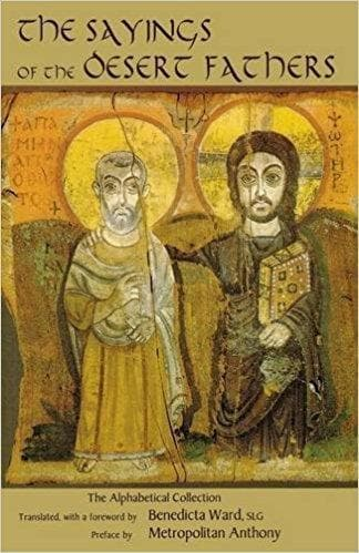 The Sayings of the Desert Fathers: The Alphabetical Collection - Forerunner Bookstore