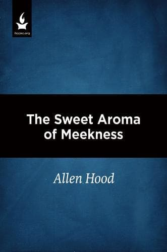 The Sweet Aroma of Meekness - Media - Hood, Allen - Forerunner Bookstore Online Store