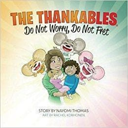 The Thankables: Do Not Worry, Do Not Fret - Books - Thomas, Nayomi - Forerunner Bookstore Online Store