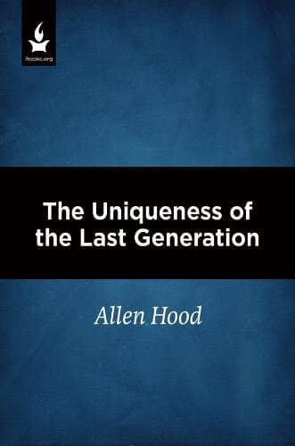The Uniqueness of the Last Generation - Media - Hood, Allen - Forerunner Bookstore Online Store