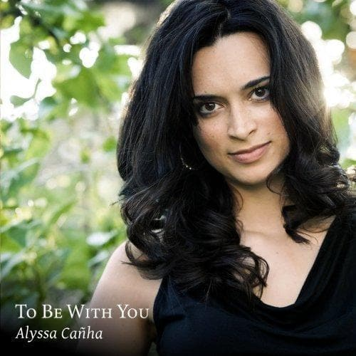 To Be With You: Alyssa Canha - Music - Canha, Alyssa - Forerunner Bookstore Online Store
