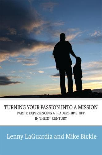 Turning Your Passion Into A Mission: Part 2 - Experiencing A Leadership Shift - Media - LaGuardia, Lenny - Forerunner Bookstore Online Store