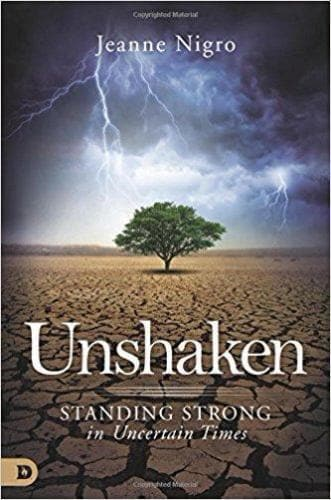 Unshaken: Standing Strong In Uncertain Times - Books - Nigro, Jeanne - Forerunner Bookstore Online Store