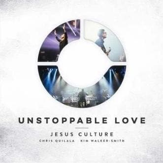 Unstoppable Love CD - Music - Jesus Culture - Forerunner Bookstore Online Store