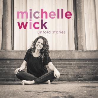 Untold Stories EP - Music - Wick, Michelle - Forerunner Bookstore Online Store