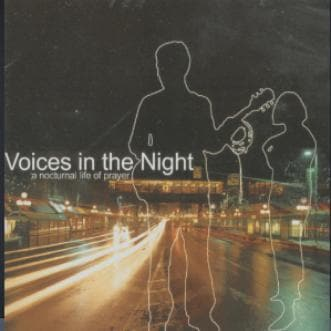 Voices in the Night - Music - IHOPKC Artists - Forerunner Bookstore Online Store