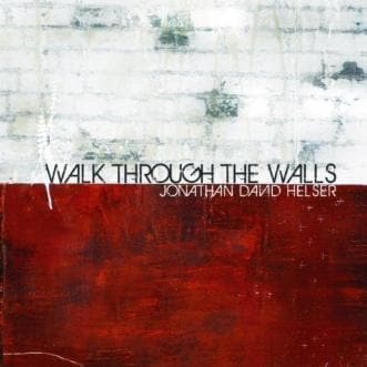 WALK THROUGH WALLS CD - Music - Helser, Jonathan David - Forerunner Bookstore Online Store