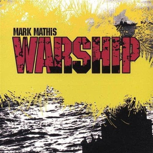 WARSHIP CD - Music - Mathis, Mark - Forerunner Bookstore Online Store