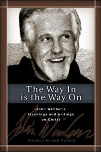 The Way In is the Way On - Books - Wimber, John - Forerunner Bookstore Online Store