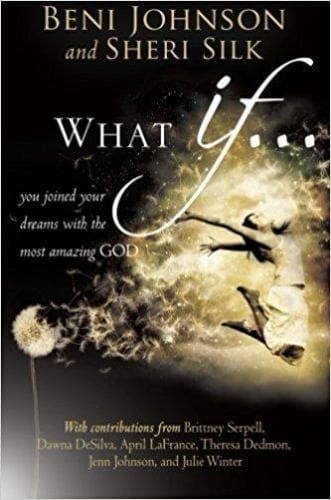 What If... You Joined Your Dreams with the Most Amazing God - Books - Johnson, Beni - Forerunner Bookstore Online Store