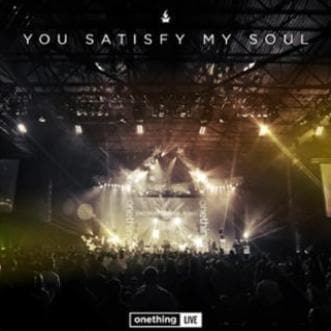 You Satisfy My Soul (Live) - Music - Onething - Forerunner Bookstore Online Store