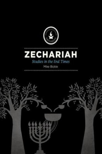 Zechariah: Studies in the End Times - Media - Bickle, Mike - Forerunner Bookstore Online Store