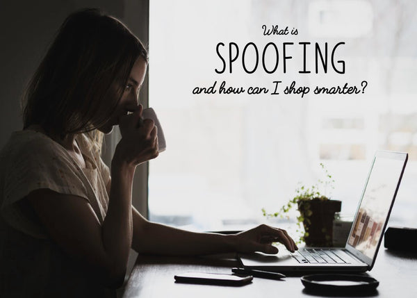 Spoofing: What Is It & How Can You Stay Safe While Shopping Designer?