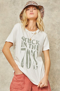 STUCK IN THE 70S TEE