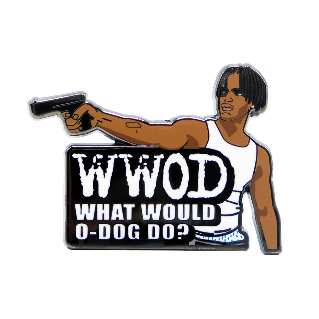 What Would O-Dog Do? Lapel Pin
