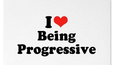 A Different Look at being Progressive