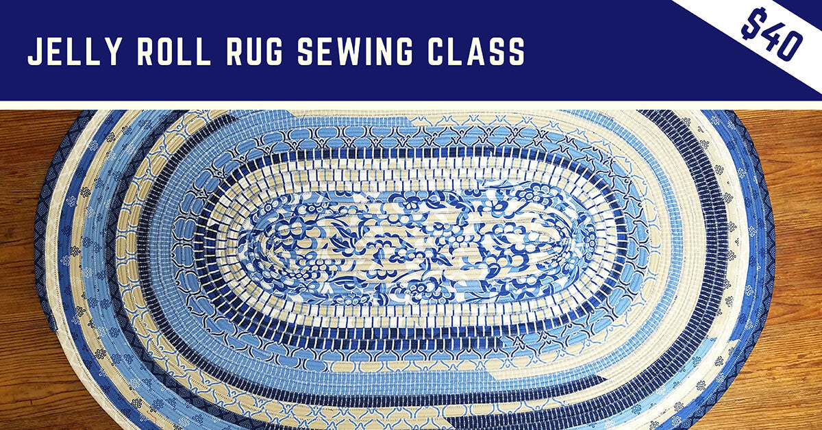 Jelly Roll Rug Sewing Class