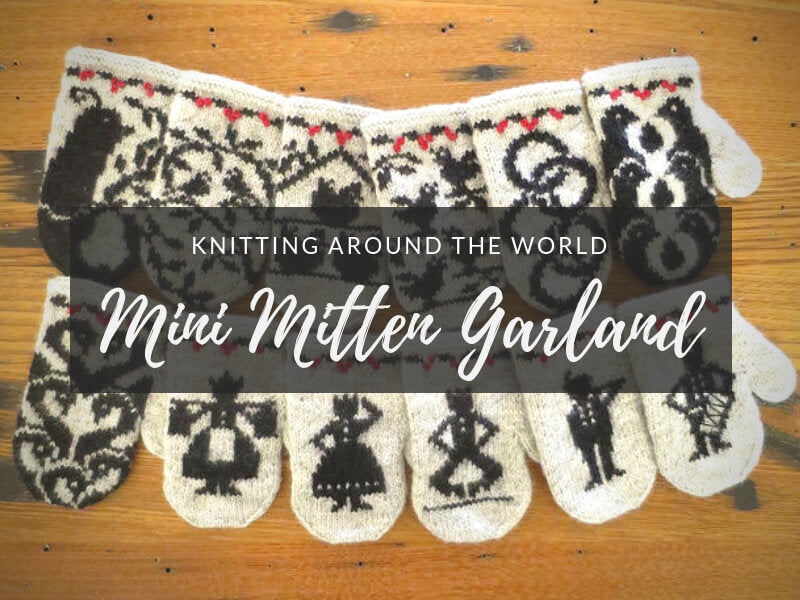 Knitting Around the World: Mini MItten Garland