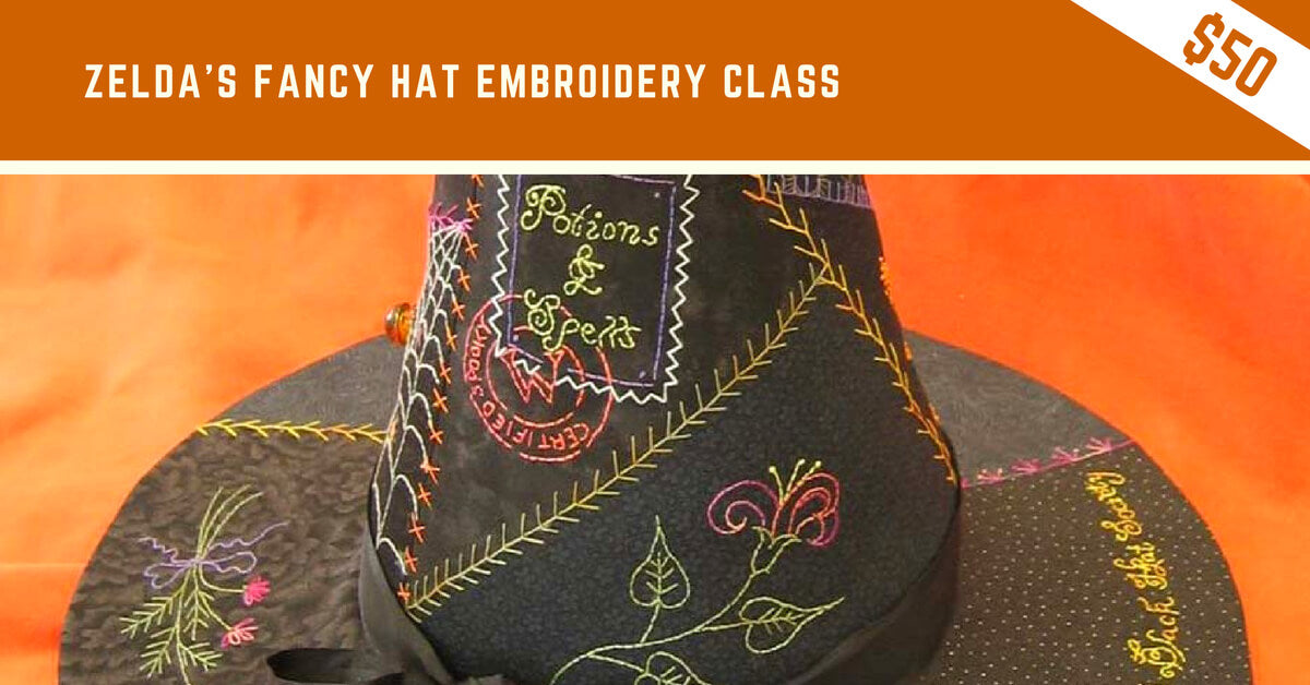 Zelda's Fancy Hat Embroidery Class