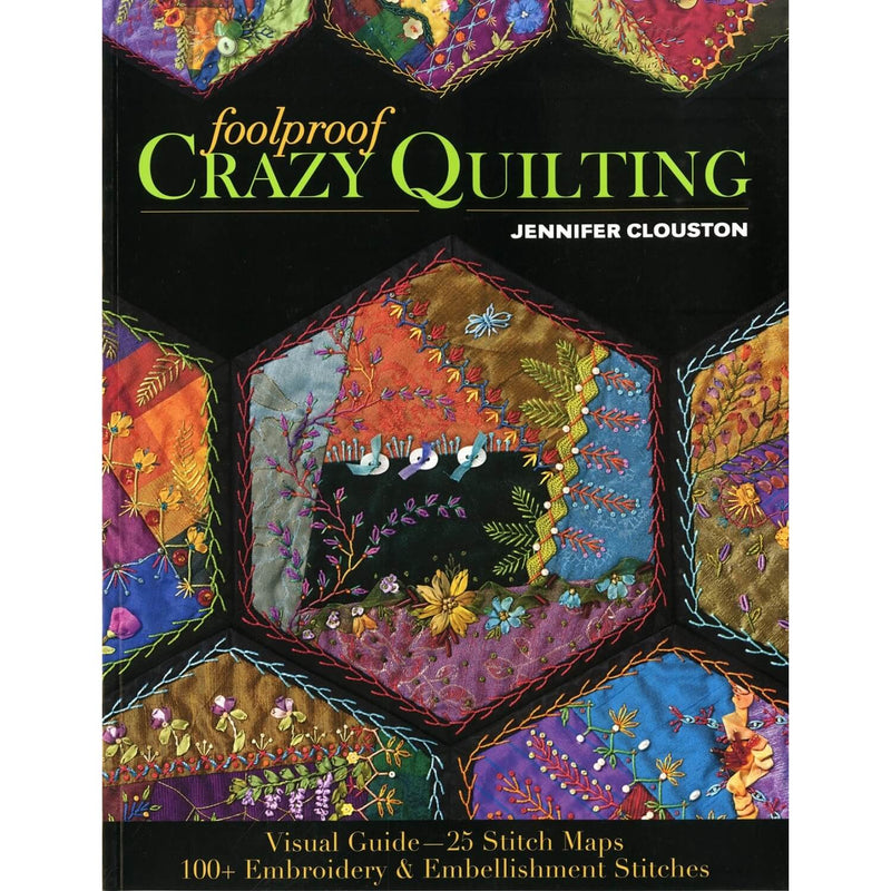 Foolproof Crazy Quilting - Softcover | Ann's By Design