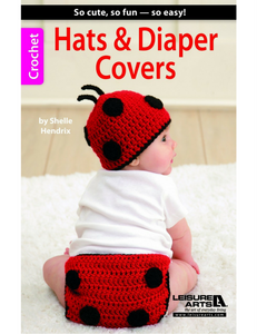 Crochet Hats & Diaper Covers - Softcover