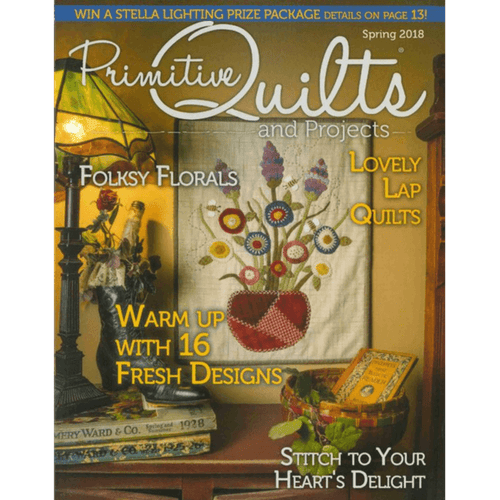 Primitive Quilts and Projects Magazine - Spring 2018