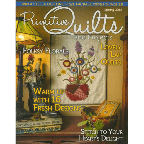 Primitive Quilts and Projects Magazine - Spring 2018 | Ann's By Design