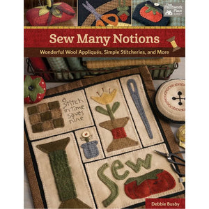 Sew Many Notions by Debbie Busby - Softcover