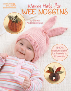 Warm Hats for Wee Noggins - Softcover | Ann's By Design