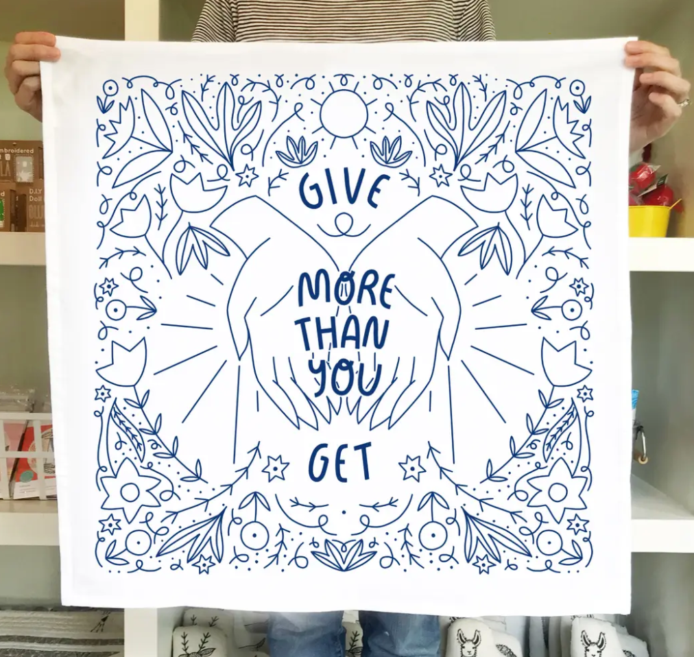 Give More Than You Get, Tea Towel Tea Towel Alice Blue Madison Soap Company