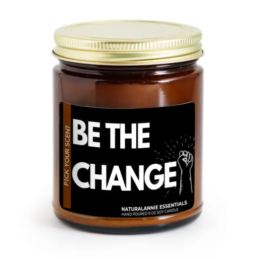 Soy Candle, Be the Change Candle Black madisonsoap.co
