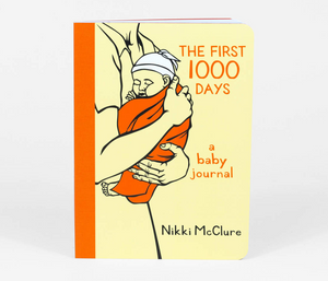 """The First 1000 Days"" Baby Journal"