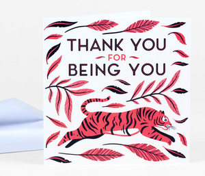 """Thank you for being you"" Card"