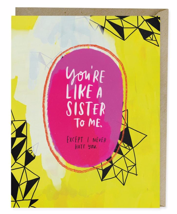 Like a Sister To Me Card Card by Emily McDowell from Madison Soap Company