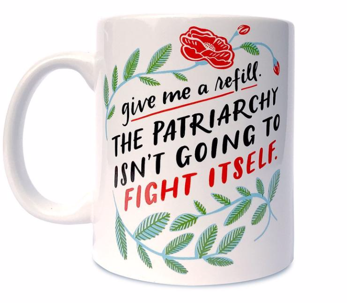 Patriarchy Mug Cup by Emily McDowell from Madison Soap Company