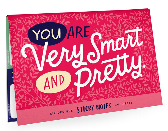 You are Very Smart and Pretty Sticky Notes