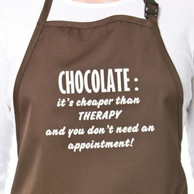 "Chocolate Lover's Apron ""Chocolate it's cheaper than THERAPY and you don't need an appointment!"" - Cricket Creek"