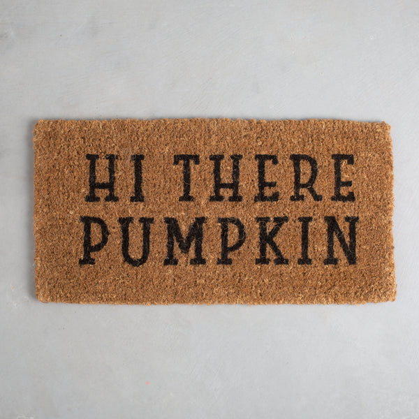 """Hi There Pumpkin"" Doormat"